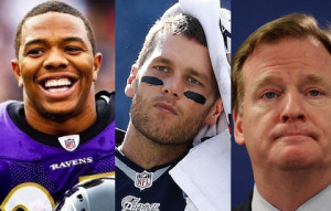 Ray Rice, Tom Brady, Roger Goodell